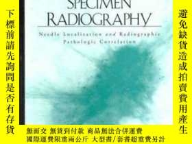 二手書博民逛書店Breast罕見Specimen Radiography: Needle Localization and Rad