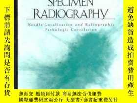 二手書博民逛書店Breast罕見Specimen Radiography: Needle Localization and Rad