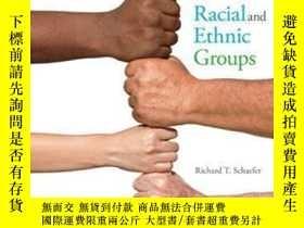 二手書博民逛書店Racial罕見And Ethnic Groups (14th Edition)-《種族與民族》(第14版)Y