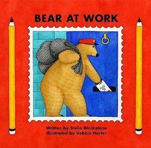 【麥克書店】BEAR AT WORK /英文繪本附CD《職業》