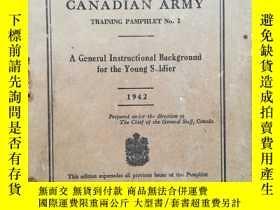 二手書博民逛書店CANADIAN罕見ARMY(TRAINING PAMPHLET N0.1)1942年(二戰軍事題材)Y274