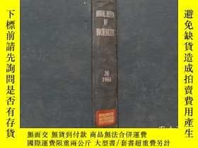 二手書博民逛書店ANNUAL罕見REVIEW OF BIOCHEMISTRY 生物化學年鑒Y302069 出版1961