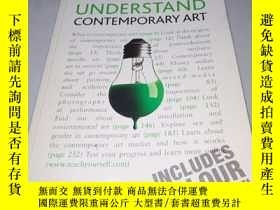 二手書博民逛書店英文原版罕見Understand Contemporary Ar