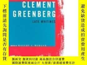 二手書博民逛書店Clement罕見Greenberg Late Writings-克萊門特格林伯格晚期著作Y436638 Cl