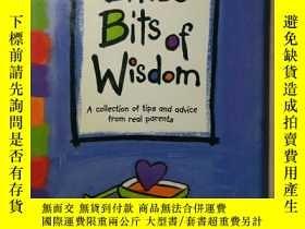 二手書博民逛書店Little罕見Bits of Wisdom: A Collec