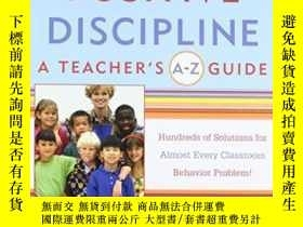 二手書博民逛書店Positive罕見Discipline: A Teacher s A-z Guide Revised 2nd E