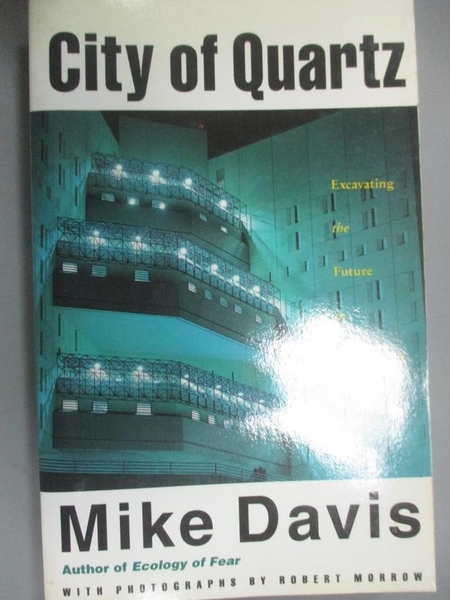 【書寶二手書T5/社會_CUV】City of Quartz: Excavating the Future in Los