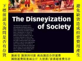 二手書博民逛書店The罕見Disneyization Of SocietyY364153 Alan Bryman Sage P