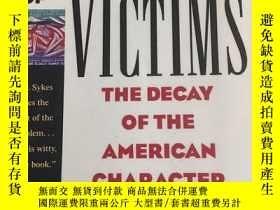 二手書博民逛書店A罕見NATION OF VICTIMS THE DECAY O
