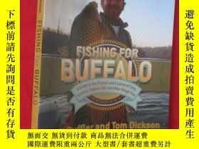 二手書博民逛書店Fishing罕見for Buffalo (16開 ) 【詳見圖