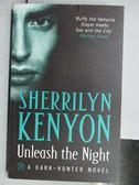 【書寶二手書T5/原文小說_LDP】Unleash the Night_Sherrilyn Kenyon