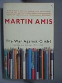 【書寶二手書T3/原文書_KCU】The War Against Cliché-Essays and…_Martin A