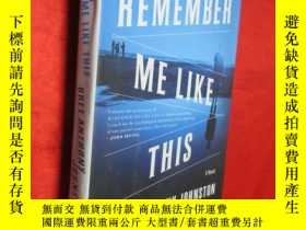 二手書博民逛書店Remember罕見Me Like This: A Novel