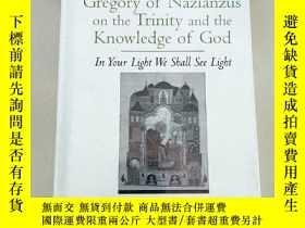 二手書博民逛書店Gregory罕見of Nazianzus on the Trinity and the Knowledge of