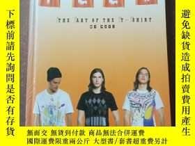 二手書博民逛書店TEES:罕見THE ART OF THE T-SHIRTY21