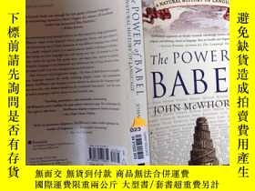 二手書博民逛書店The罕見power of BABEL:A Natural Hi
