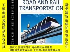 二手書博民逛書店Road罕見and Rail Transportation (History of Invention)-公路和鐵