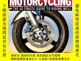 二手書博民逛書店Proficient罕見Motorcycling: The Ultimate Guide to Riding We