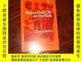 二手書博民逛書店Please罕見Don t Sit on the KidsY69