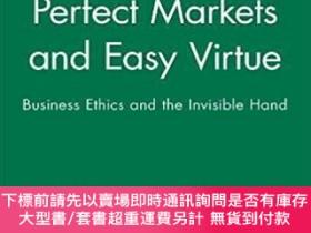 二手書博民逛書店預訂Perfect罕見Markets And Easy Virtue - Business Ethics And