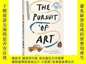 二手書博民逛書店Pursuit罕見of Art 對藝術的追求 旅行邂逅和心靈啓示