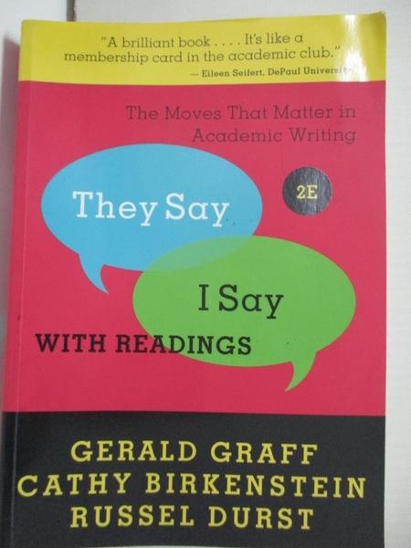 【書寶二手書T1/字典_HS3】They Say / I Say: The Moves That Matter in Academic Writing…