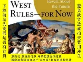 二手書博民逛書店Why罕見The West Rules--for NowY256260 Ian Morris Picador