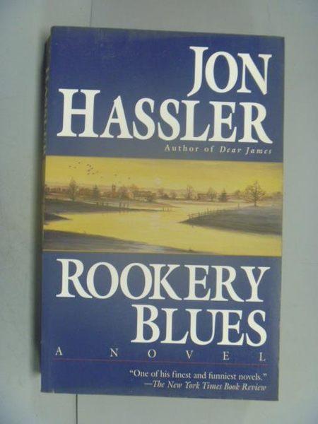 【書寶二手書T3/原文小說_LDV】Rookery Blues_Jon Hassler