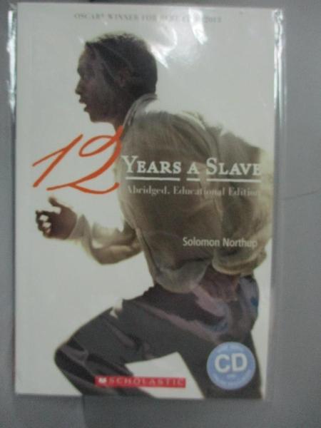【書寶二手書T3/語言學習_GFK】Scholastic ELT Readers Level 3: 12 Years as a Slave with CD_Rollason Jane
