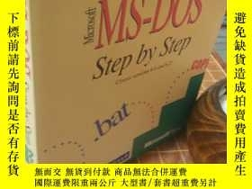 二手書博民逛書店MS-DOS罕見STEP BY STEP COVERS VERSIONS 6.0 AND 6.2 英文 原版 平裝