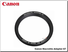 ★相機王★Canon Macrolite Adapter 67 原廠環閃轉接環