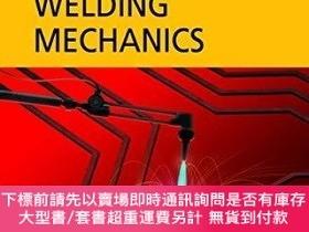 二手書博民逛書店Computational罕見Welding MechanicsY255174 John A. Goldak