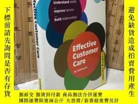 二手書博民逛書店Effective罕見Customer Care (Creating Success Book 19)Y138