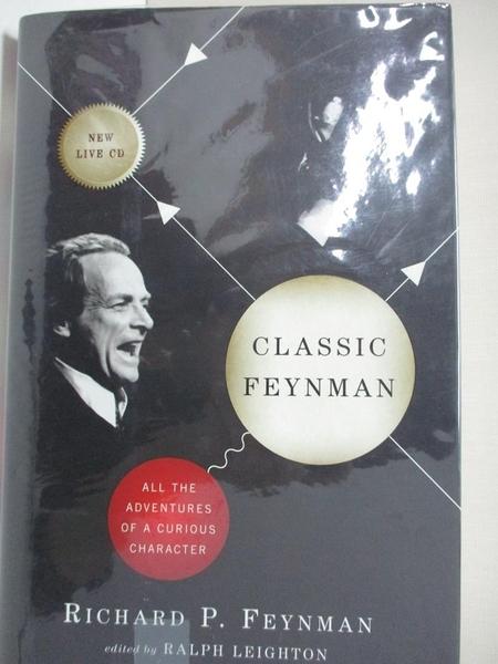 【書寶二手書T1/原文書_KE3】Classic Feynman: All the Adventures of a Curious Character