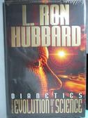 【書寶二手書T1/科學_ZKR】The Evolution of a Science_L.Ron Hubbard_未拆