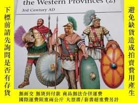 二手書博民逛書店Roman罕見Army Units in the Western Provinces(2)3rd Century