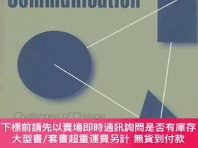 二手書博民逛書店Organizational罕見Communication: Challenges of Change, Dive