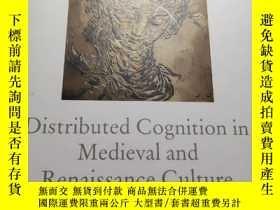 二手書博民逛書店distributed罕見cognition in medieval and renaissance cultur