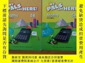 二手書博民逛書店My罕見Pals Are Here! Maths Pupil's Book 5A &5B (2nd Edition