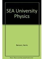 二手書博民逛書店 《SEA University Physics》 R2Y ISBN:0471703656│HarrisBenson