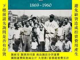 二手書博民逛書店The罕見Negro Leagues, 1869-1960 英文
