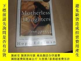 二手書博民逛書店Motherless罕見Daughters: The Legac