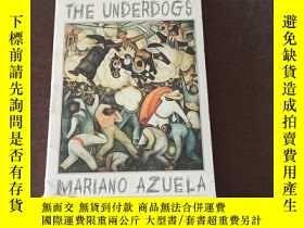 二手書博民逛書店The罕見Underdogs(英文原版)Y271942 Mariano Azuela (Author) Sig