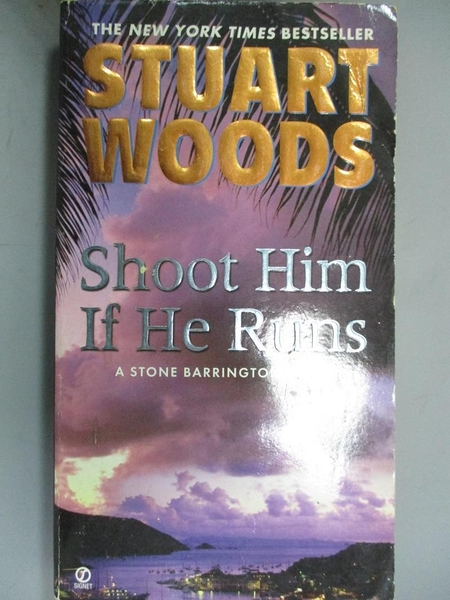 【書寶二手書T3/原文小說_HOB】Shoot Him If He Runs_Woods, Stuart