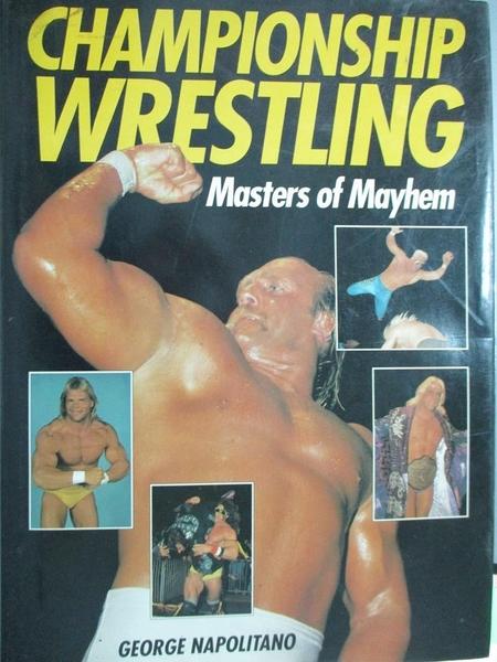 【書寶二手書T1/體育_QLI】Championship Wrestling_George Napolitano