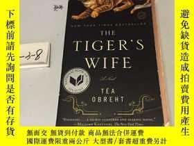 二手書博民逛書店◇英文原版書罕見The Tiger s Wife: A Nove