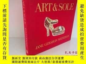 二手書博民逛書店Art罕見& Sole by Jane Gershon Weit