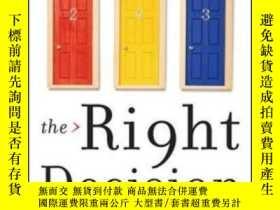 二手書博民逛書店The罕見Right Decision: A Mathemati