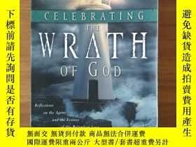 二手書博民逛書店Celebrating罕見the Wrath of God Re