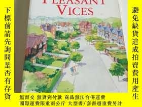 二手書博民逛書店JUDY罕見ASTLEY PLEASANT VICES(英文)Y